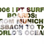 PT Surfboards: From Munich´s Eisbach to the world´s oceans