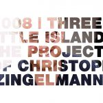 Island Collective and Co: the projects of Christoph Zingelmann