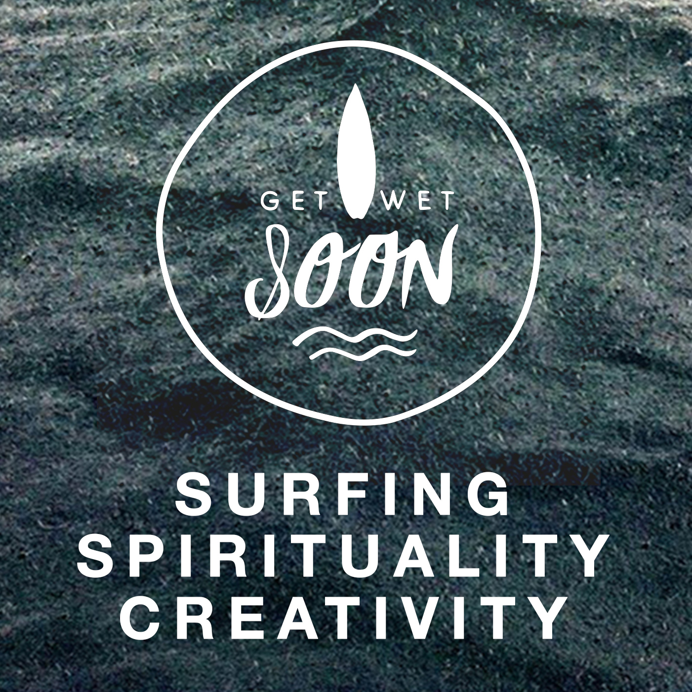 GET WET SOON · Dive into Surfing, Yoga and Creativity